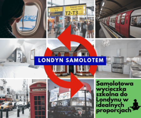 LONDYN | 6 dni | Wycieczka szkolna samolotem