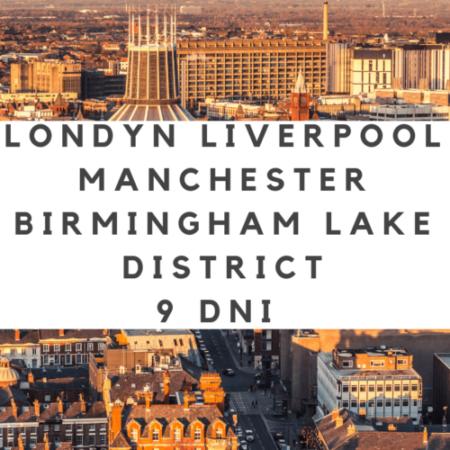 LONDYN-BIRMINGHAM-LIVERPOOL-MANCHESTER-PEAK DISTRICT | Wycieczka szkolna autokarem