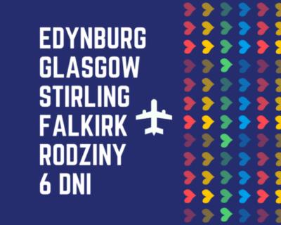 Szkocja – Rodziny – Samolotem✈