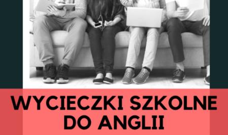 WYCIECZKI SZKOLNE DO ANGLII | Andrzej Dawid
